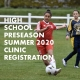 High School Summer 2020 Clinic